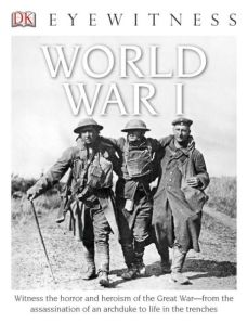 Eyewitness World War I