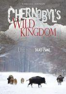 Chernobyls Wild Kingdom